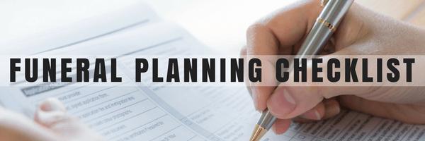 Funeral Planning Checklist